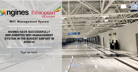 ngines has successfully implemented the WiFi management system in Addis Ababa Bole International Airport
